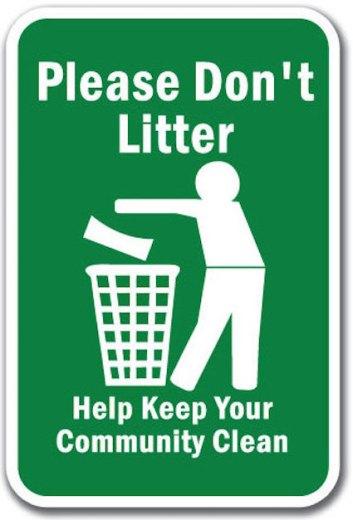 Do-Not-Litter-Please-Dont-Litter-Help-Keep-Your-Com__87932.1377264095.500.659